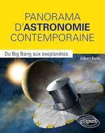 Vente Livre Numérique : Panorama d'Astronomie contemporaine - Du Big Bang aux exoplanètes
