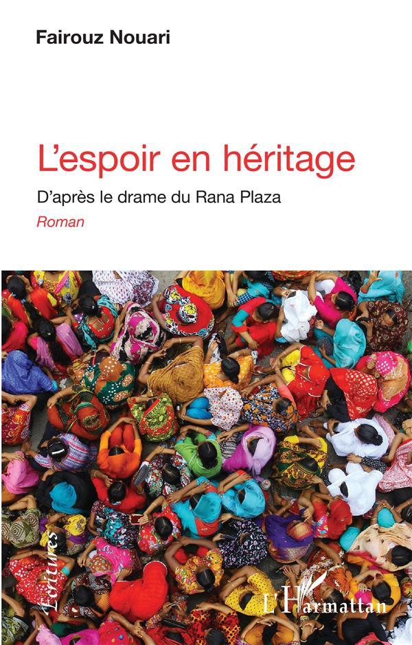 l'espoir en héritage ; d'après le drame du Rana Plaza