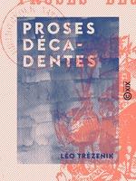 Vente Livre Numérique : Proses décadentes  - Léo Trézenik