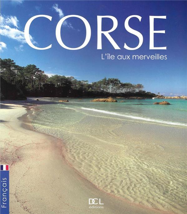 Corse l'île aux merveilles