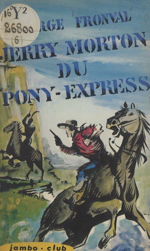 Jerry Morton du Pony-Express