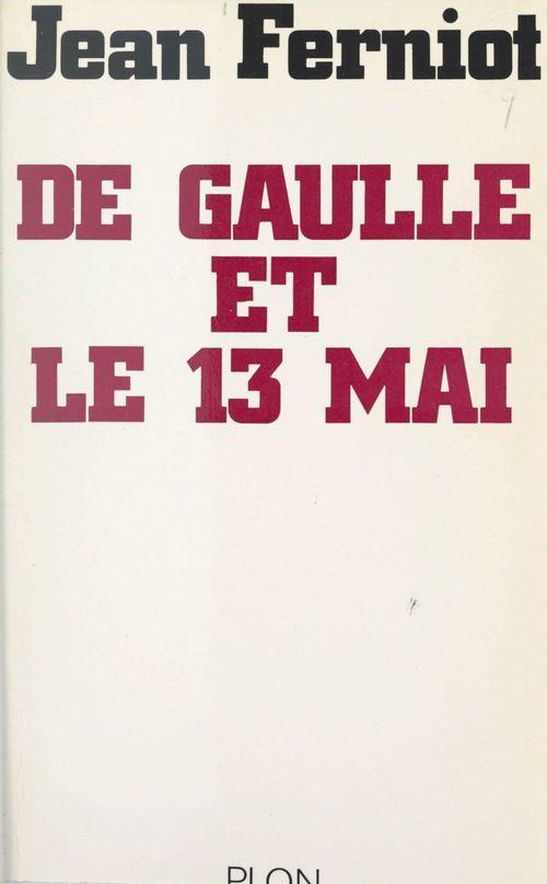 De Gaulle et le 13 mai