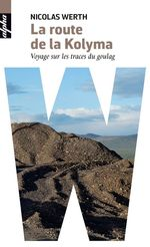 Vente EBooks : La route de la Kolyma  - Nicolas WERTH