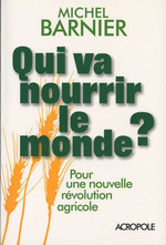 Vente Livre Numérique : Qui va nourrir le monde ?  - Michel Barnier