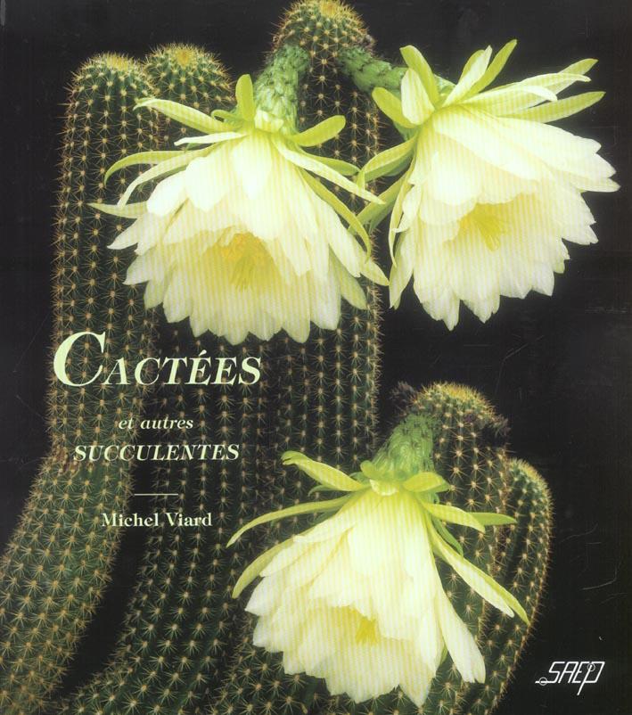 Cactees et autres succulentes