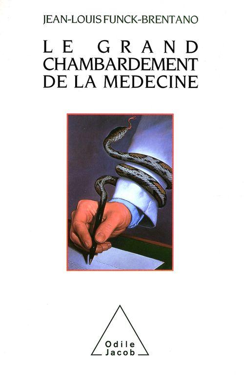 Le Grand Chambardement de la médecine