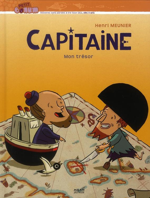 Capitaine ; mon trésor