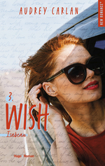 Vente EBooks : The Wish Serie - tome 3 -Extrait Offert-  - Audrey Carlan