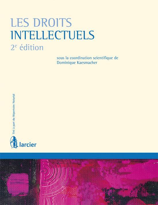Les Droits Intellectuels (2e Edition)