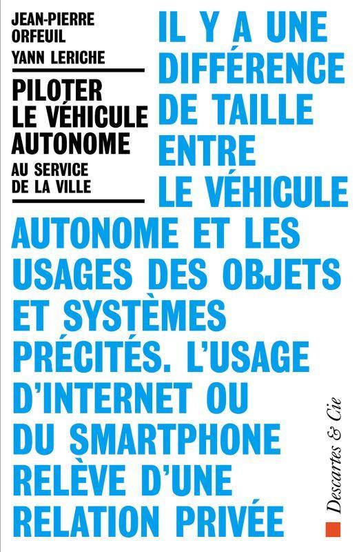 Piloter le véhicule autonome ; au service de la ville