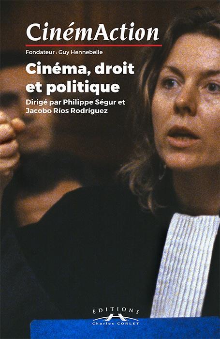 Cinemaction n.158 ; cinema, droit et politique