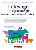L'élevage pour l'agroécologie et une alimentation durable  - Jean-Francois Hocquette - Marie-Pierre Ellies-Oury - Marie-Pierre Ellies - Sgahier Chriki - Sghaier Chriki