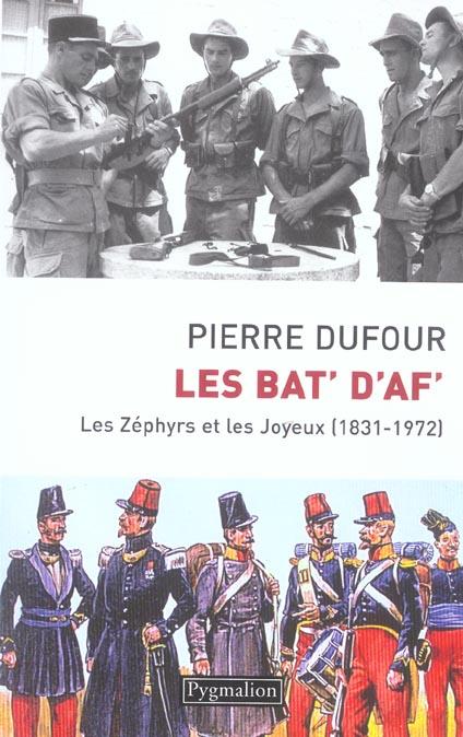 Les bat' d'af' - les zephyrs et les joyeux (1831-1972)