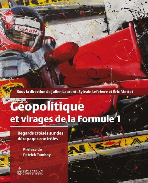 Geopolitique et virages de la formule 1