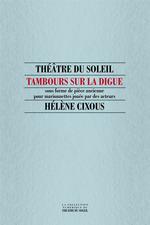 Vente Livre Numérique : Tambours sur la digue  - Hélène Cixous