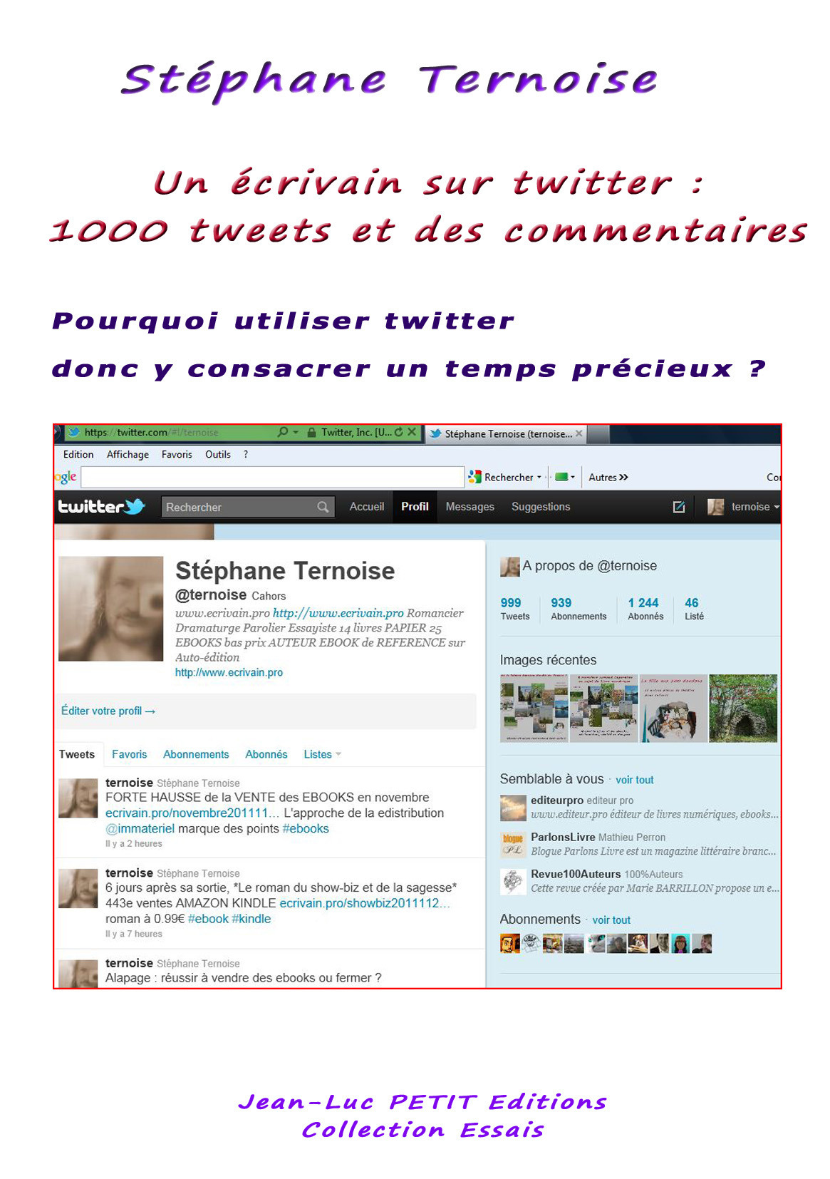 Un écrivain sur twitter : 1000 tweets et des commentaires