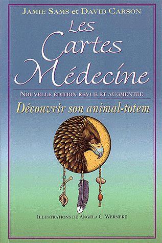 Les cartes médecine ; découvrir son animal-totem (édition 2010)
