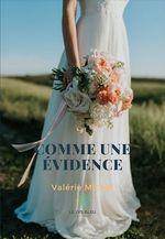 Comme une évidence  - Valérie Michel