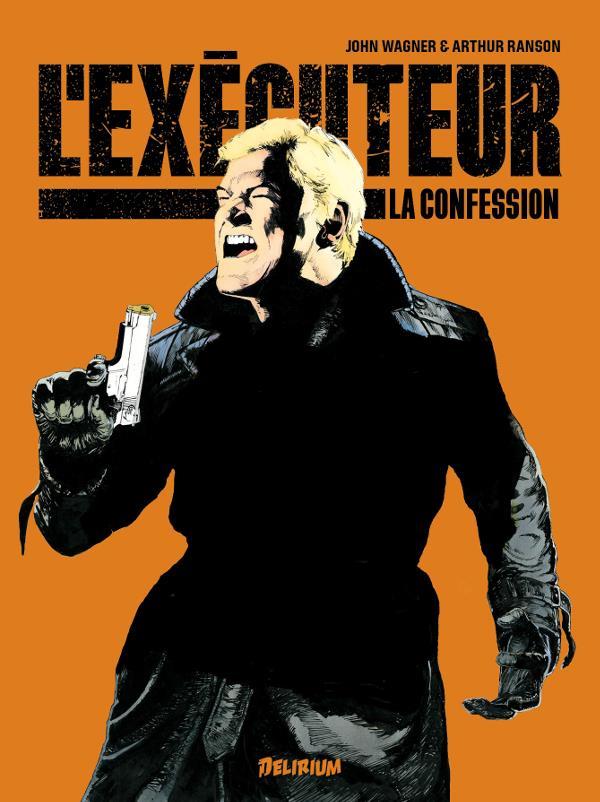 L'exécuteur ; la confession
