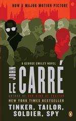 Vente Livre Numérique : Tinker Tailor Soldier Spy Movie Tie-in Edition  - John Le Carré