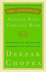 Vente Livre Numérique : The Essential Ageless Body Timeless Mind  - Deepak Chopra