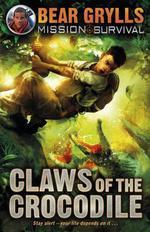 Vente Livre Numérique : Mission Survival 5: Claws of the Crocodile  - Bear Grylls