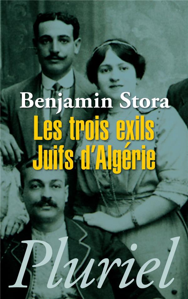 Les troix exils ; juifs d'Algérie
