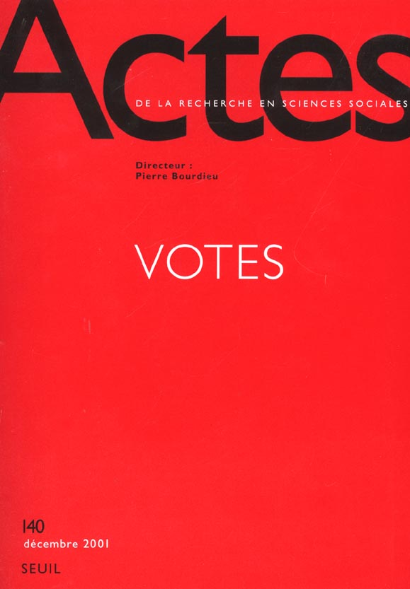Actes de la recherche sciences sociales t.140; votes