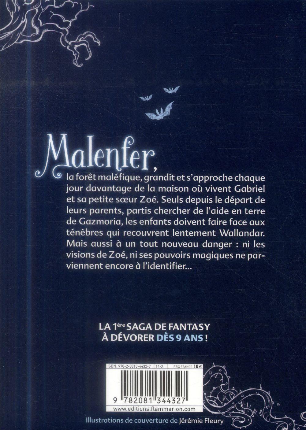 Malenfer T.1 ; la forêt des ténèbres