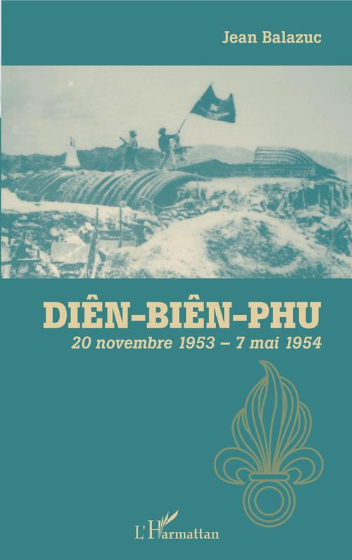 Diên-Biên-Phu  - JEAN Balazuc