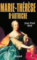 Vente EBooks : Marie-Thérèse d'Autriche  - Jean-Paul BLED