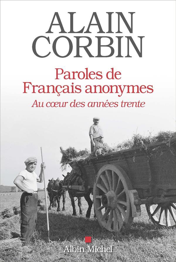 PAROLES DE FRANCAIS ANONYMES - AU COEUR DES ANNEES TRENTE