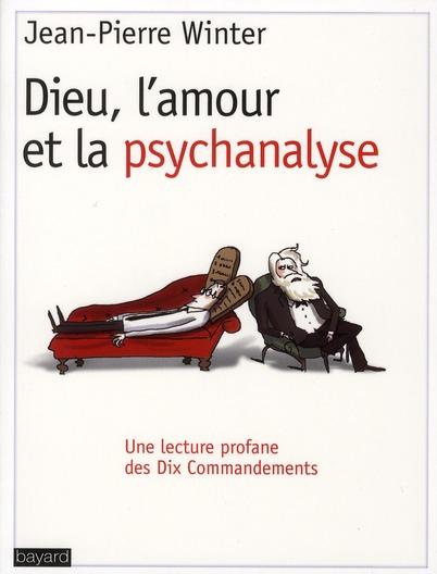 Dieu, l'amour et la psychanalyse
