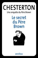 Vente Livre Numérique : Le secret du Père Brown  - Gilbert Keith CHESTERTON