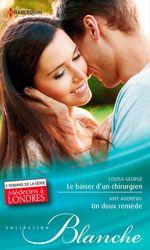 Vente EBooks : Le baiser d'un chirurgien - Un doux remède  - Amy Andrews - Louisa George