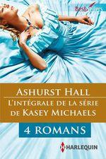 """Vente EBooks : Série """"Ashurst Hall"""" : l'intégrale  - Kasey Michaels"""