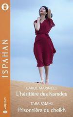 Vente EBooks : L'héritière des Karedes-Prisonnière du cheikh  - Carol Marinelli - Tara Pammi