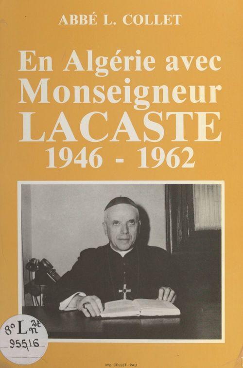 En Algérie avec Monseigneur Bertrand Lacaste