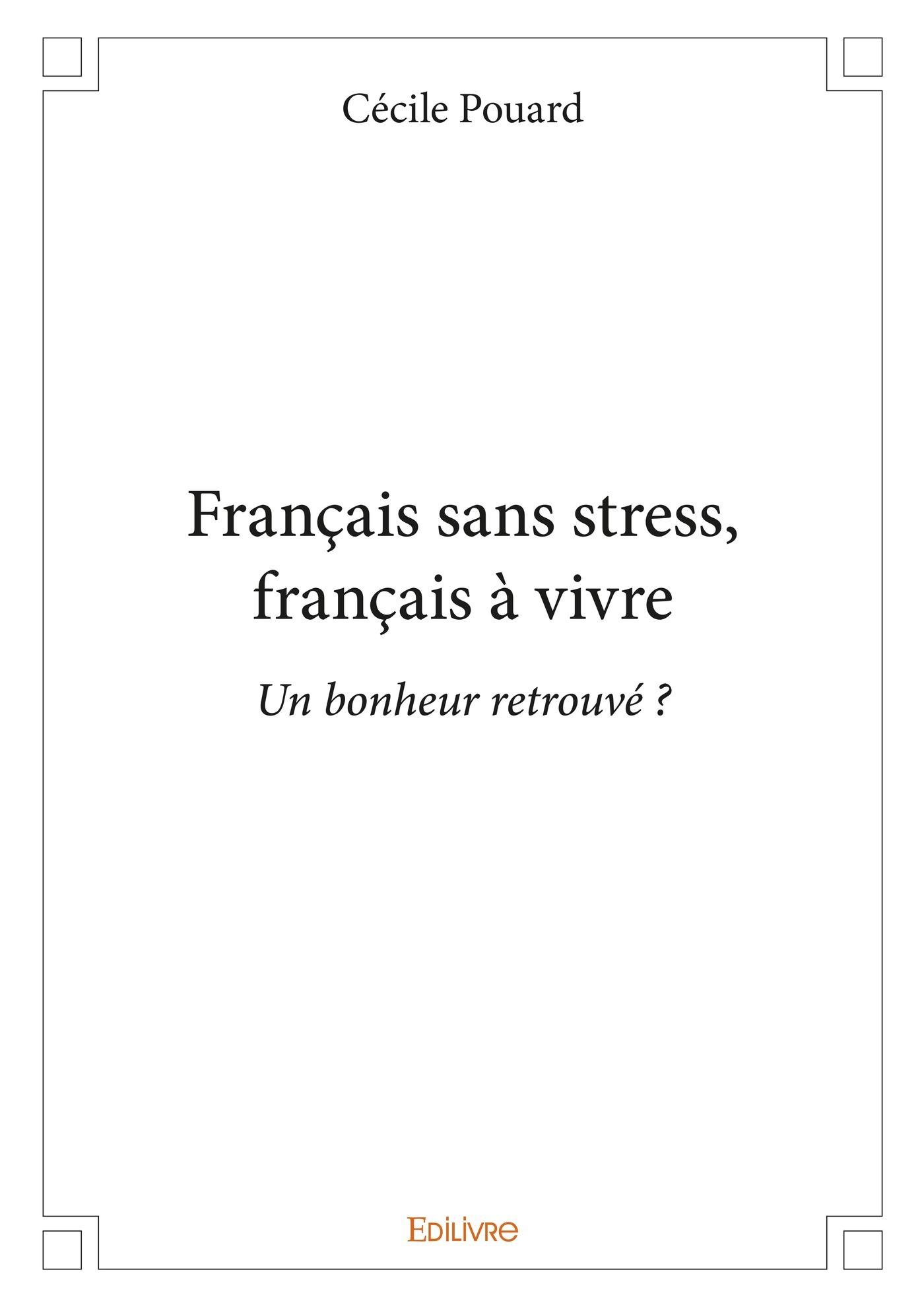 français sans stress, français à vivre