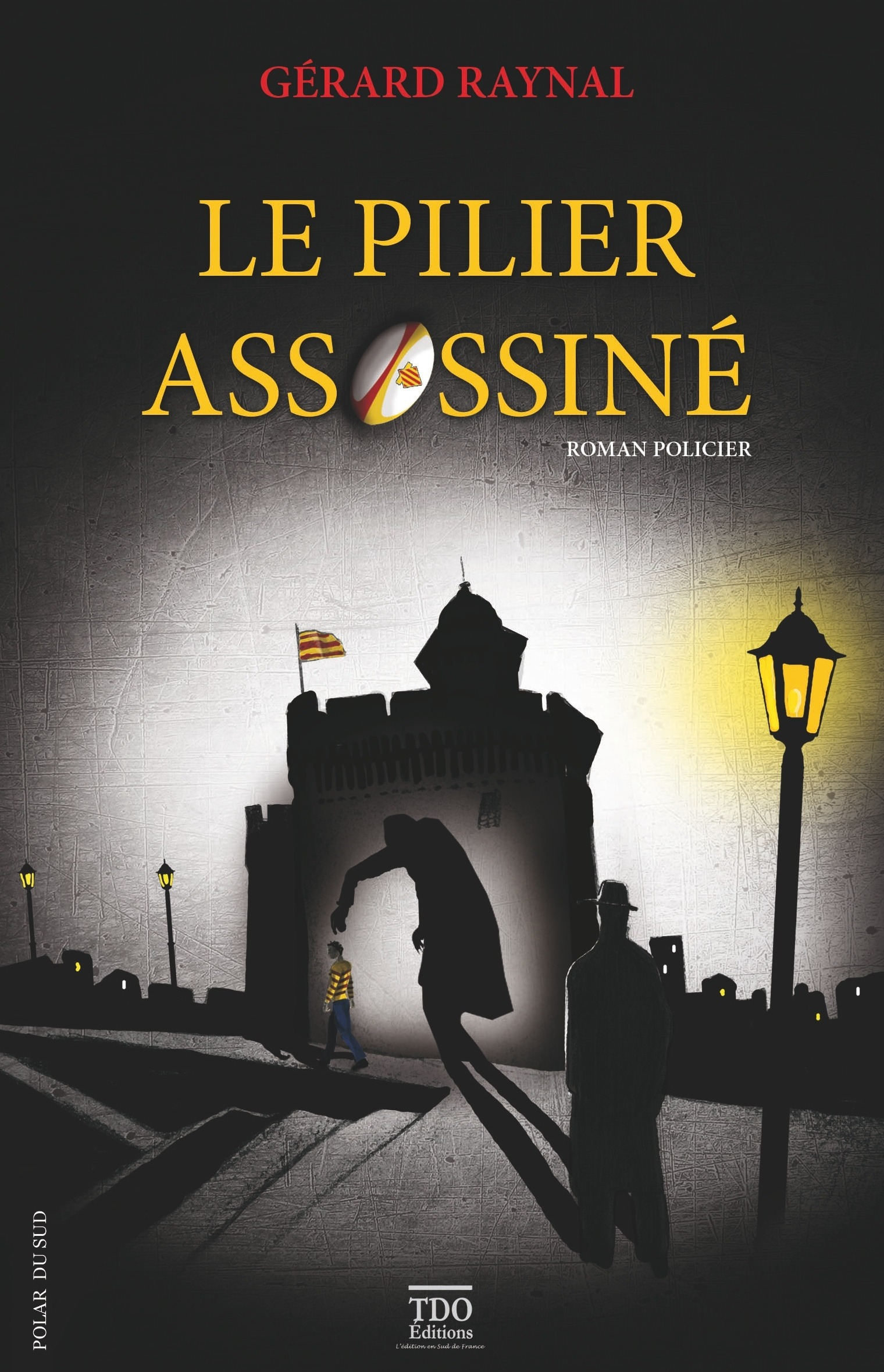 Le pilier assassiné