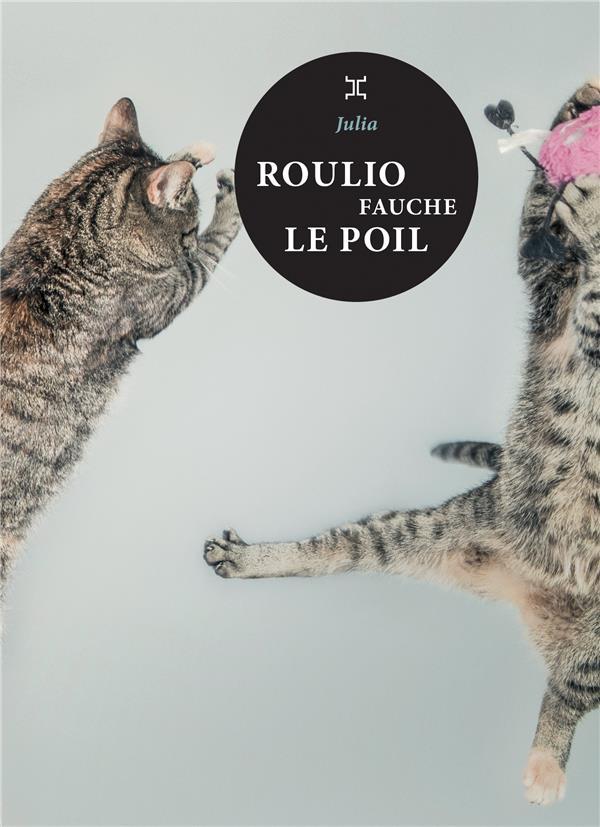 ROULIO FAUCHE LE POIL