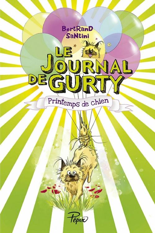 Le Journal de Gurty (Tome 4) - Printemps de chien