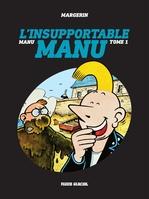 Vente Livre Numérique : Manu - Tome 1 - L'insupportable Manu  - Margerin