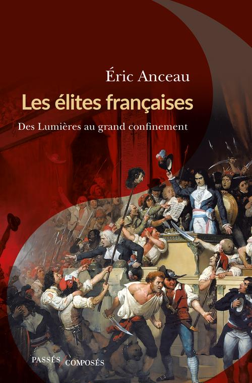 Les élites françaises, des Lumières au grand confinement