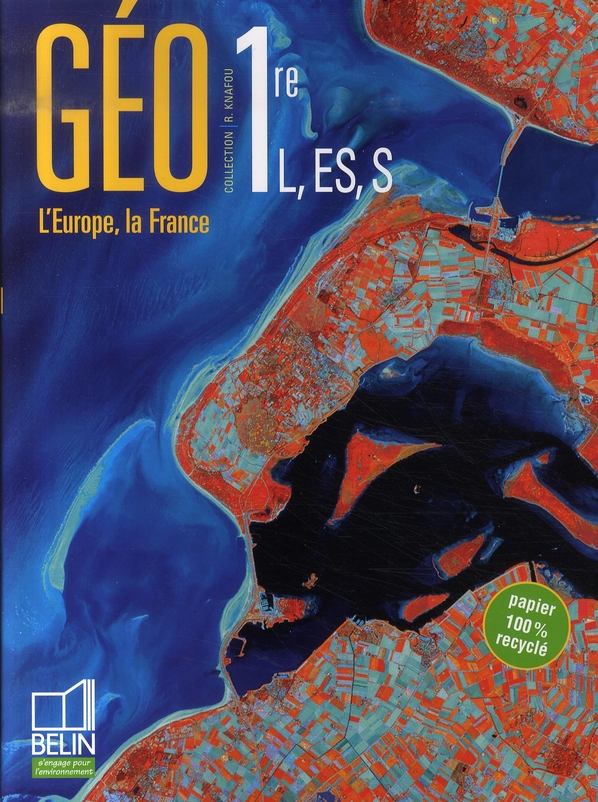 Geographie 1re L, Es, S  07 Livre Eleve