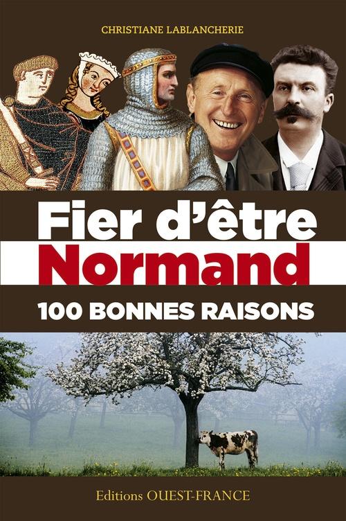 100 raisons d'être fier d'être normand