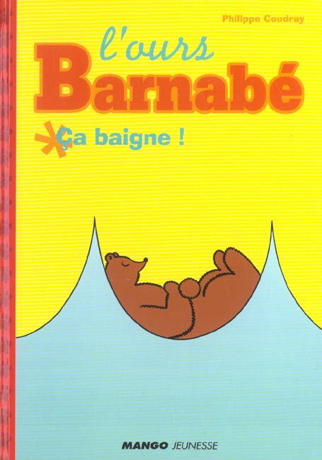 L'ours Barnabé ; ça baigne !