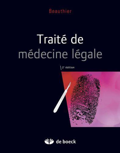 Traite De Medecine Legale (2e Edition)