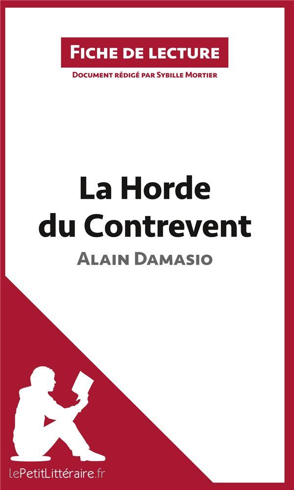 Fiche de lecture ; la Horde du Contrevent d'Alain Damasio ; résumé complet et analyse détaillée de l'oeuvre