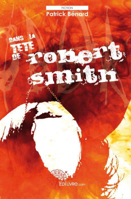 Dans la tête de Robert Smith